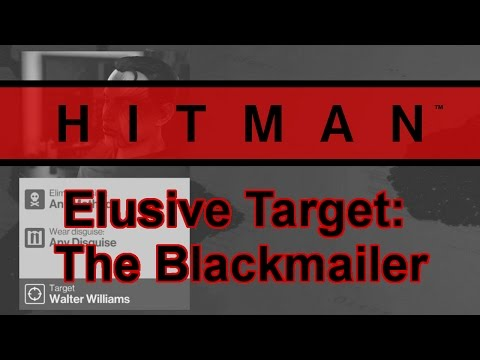 Let's Play Hitman (2016) | Elusive Target - The Blackmailer (Silent Assassin)