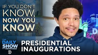 Presidential Inaugurations - If You Don't Know, Now You Know | The Daily Social Distancing Show