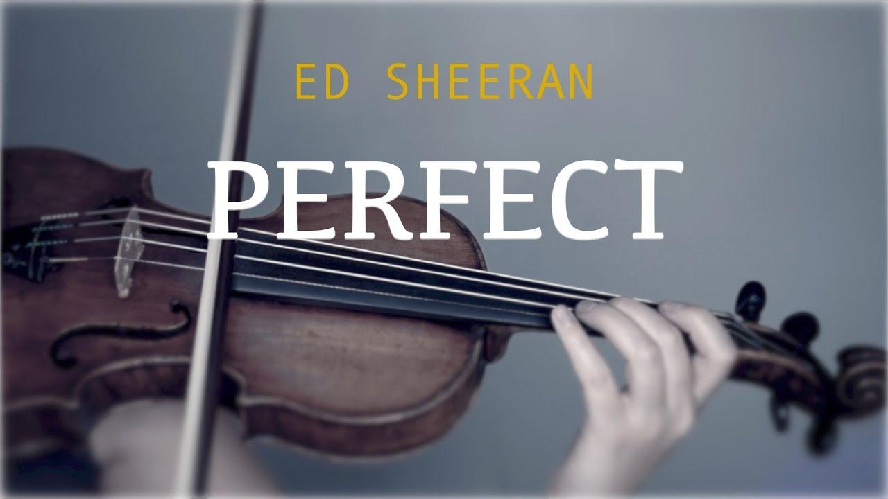 Ed Sheeran - Perfect for violin and piano (COVER)