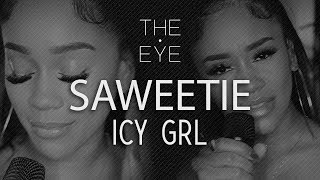 Saweetie - ICY GRL (live) | THE EYE