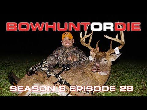 Giant Illinois Buck- Bowhunt or Die Season 08 Episode 28