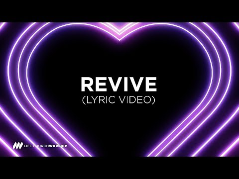 Revive (lyric video) - Life Worship