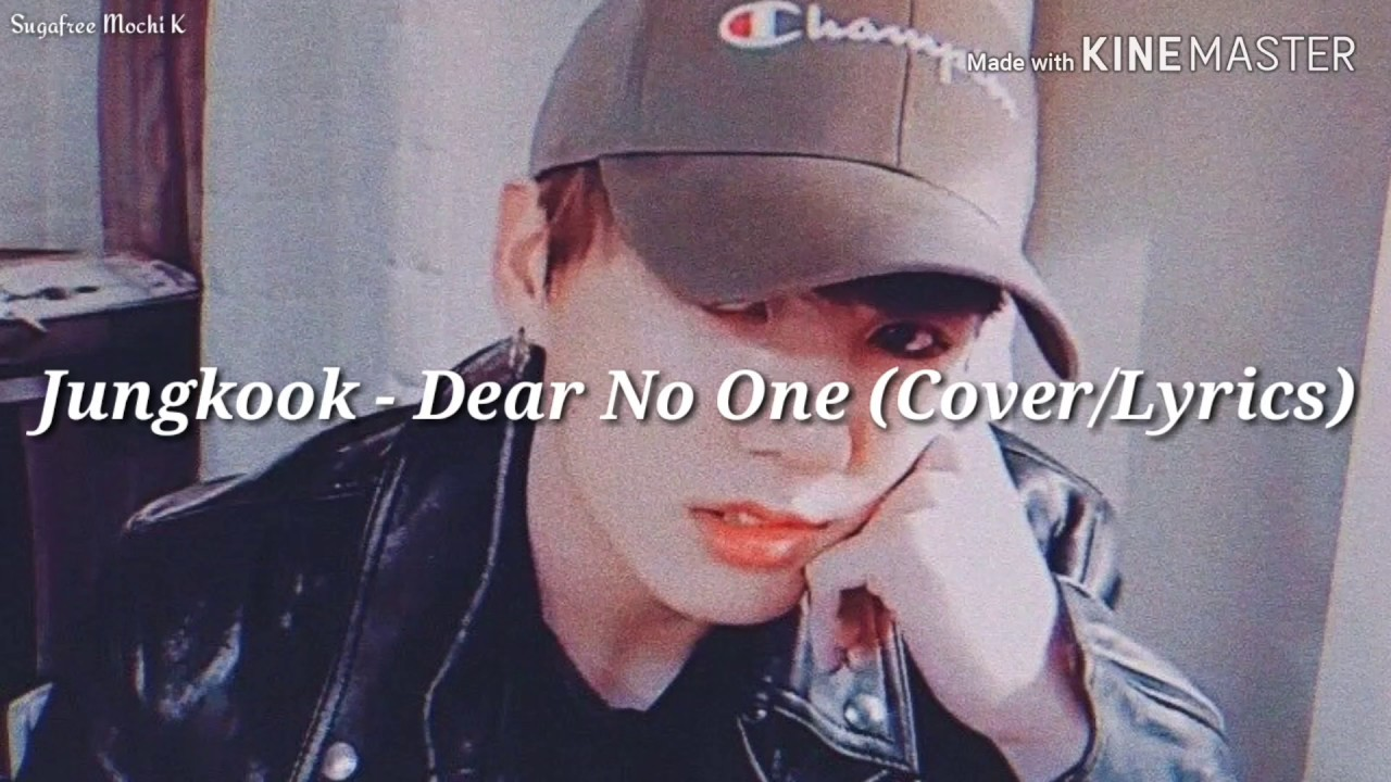 Download Jungkook - Dear No One (Cover/Lyrics)