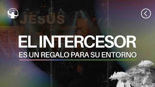 El intercesor es un regalo para su entorno. l El retorno l Pastor Rony Madrid