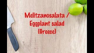 How to cook - Melitzanosalata / Eggplant salad (Greece)