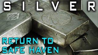 Silver's Return To Safe Haven Asset
