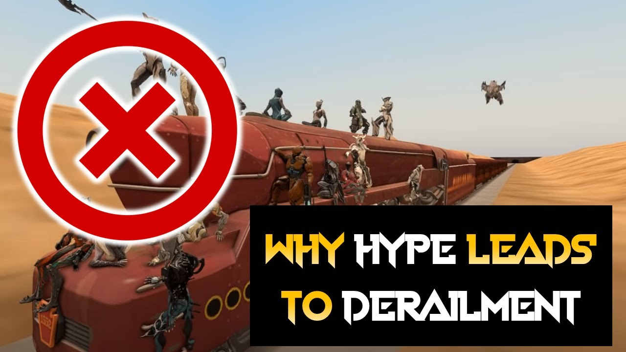 Warframe - Hype Trains leading to Disappointing Derailment thumbnail