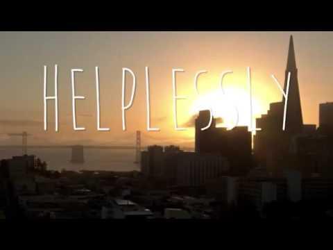 Helplessly - Tatiana Monaois (Speed Up)