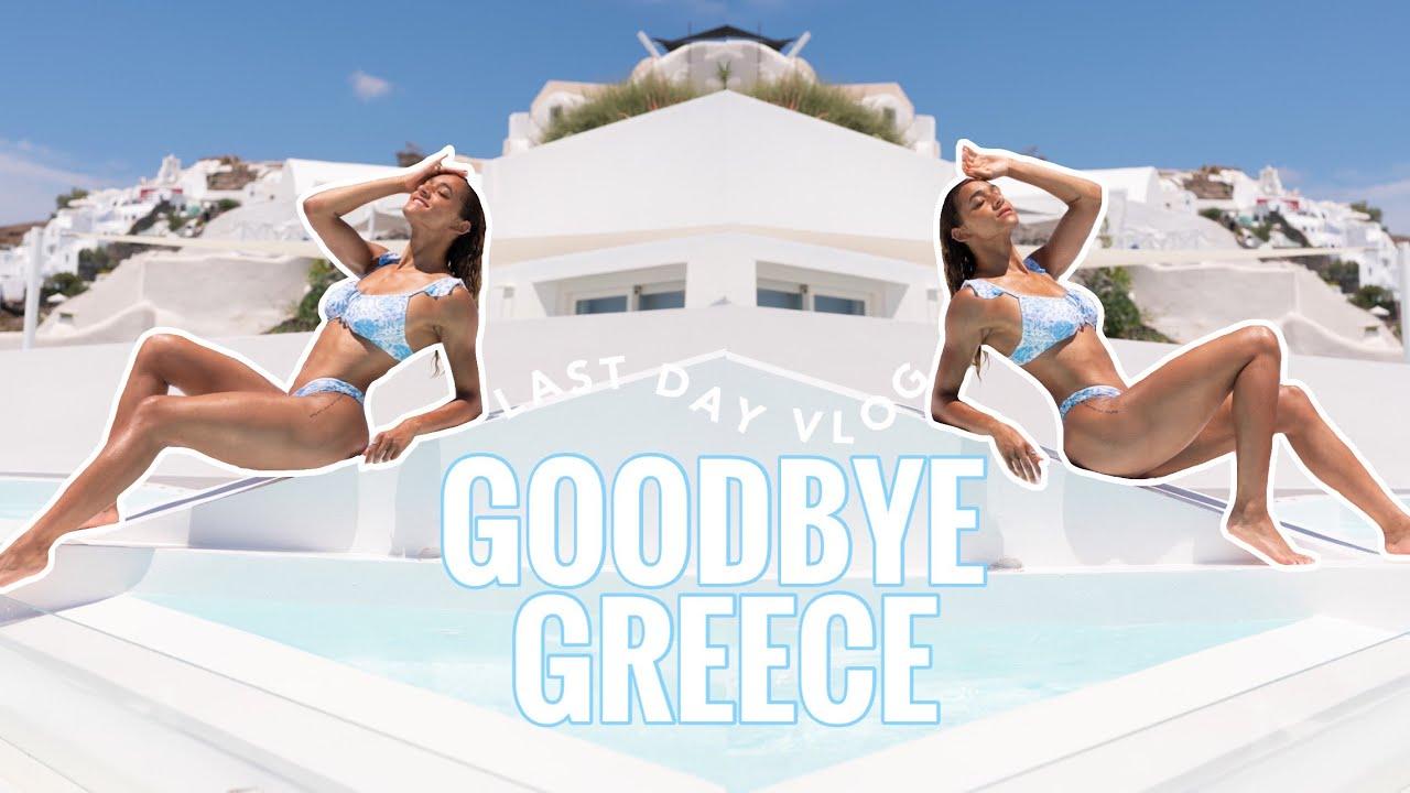 GREETINGS FROM GREECE PT 3 | Goodbye Greece | Last Days | Libby Christensen | vlog