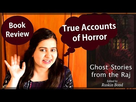 Book Review - Ghost Stories from the Raj Edited by Ruskin Bond