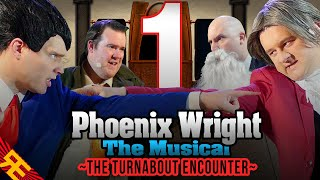 Repeat youtube video Phoenix Wright the Musical: The Turnabout Encounter [Episode 1]