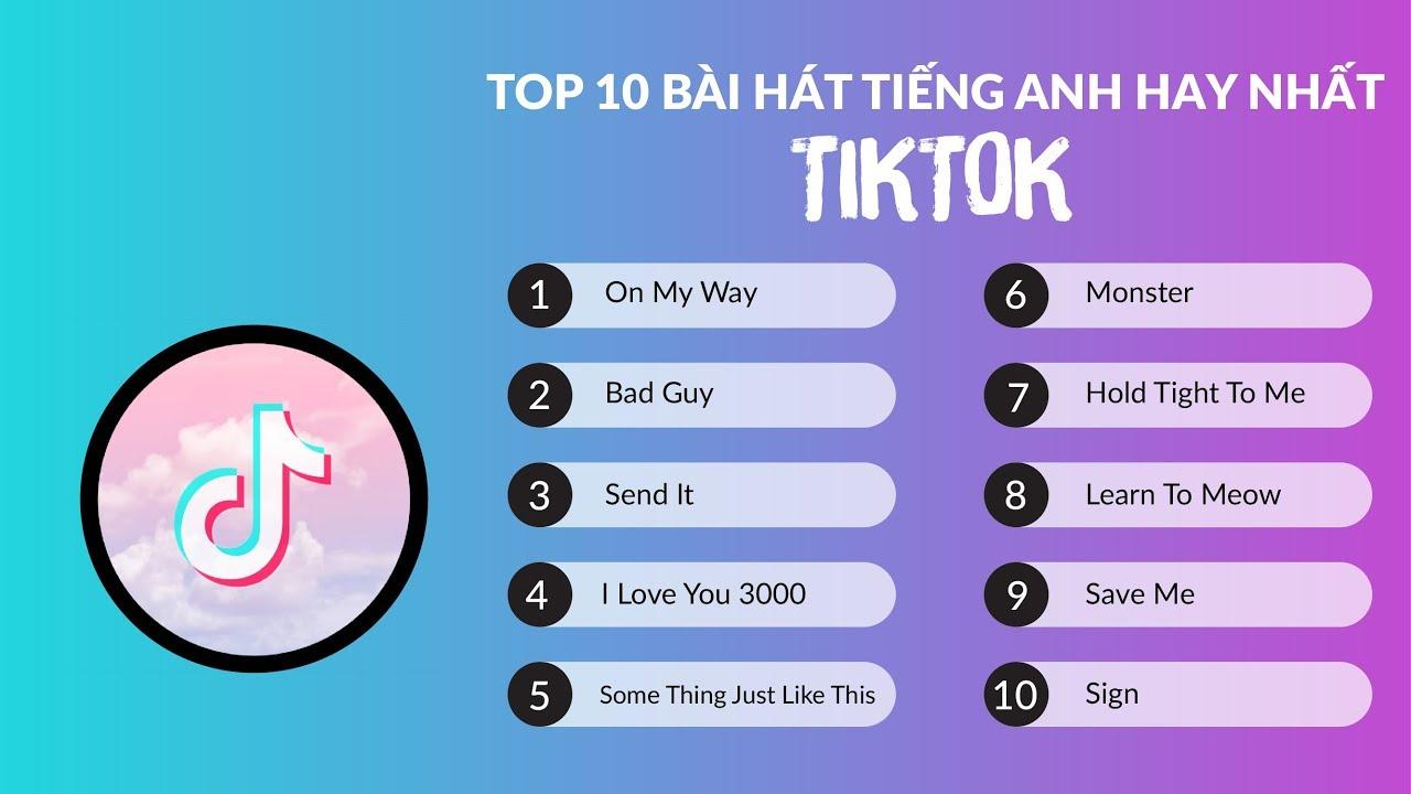 Top 10 bài hát tiếng anh hay nhất TIKTOK | Học tiếng anh qua bài hát