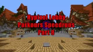 Hypixel Lobby Parkours Speedruns Part 8