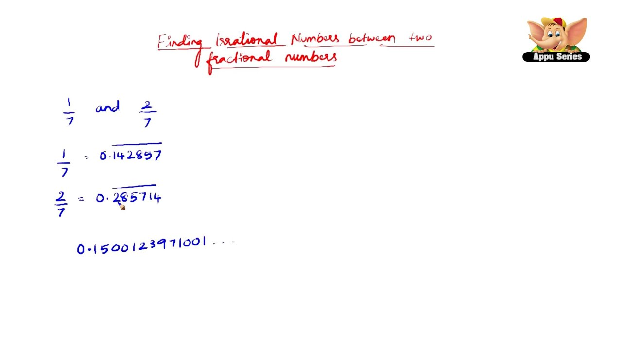 How To Find Irrational Numbers Between Any Two Fractional Numbers