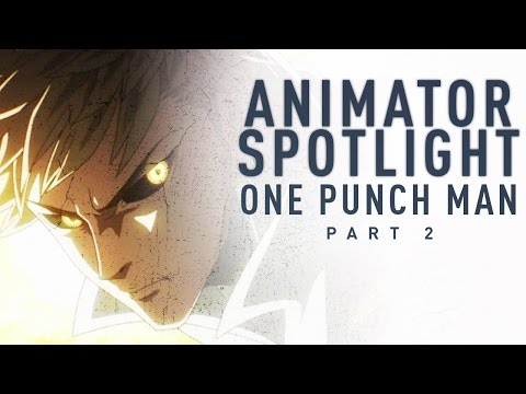Breaking Down One Punch Man's Incredible Animation [Part 2] | Animator Spotlight