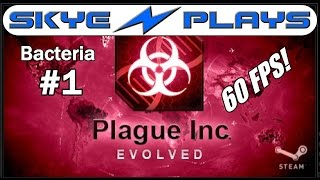 Plague Inc Evolved ►Bacteria Part 1◀ Gameplay/Tutorial