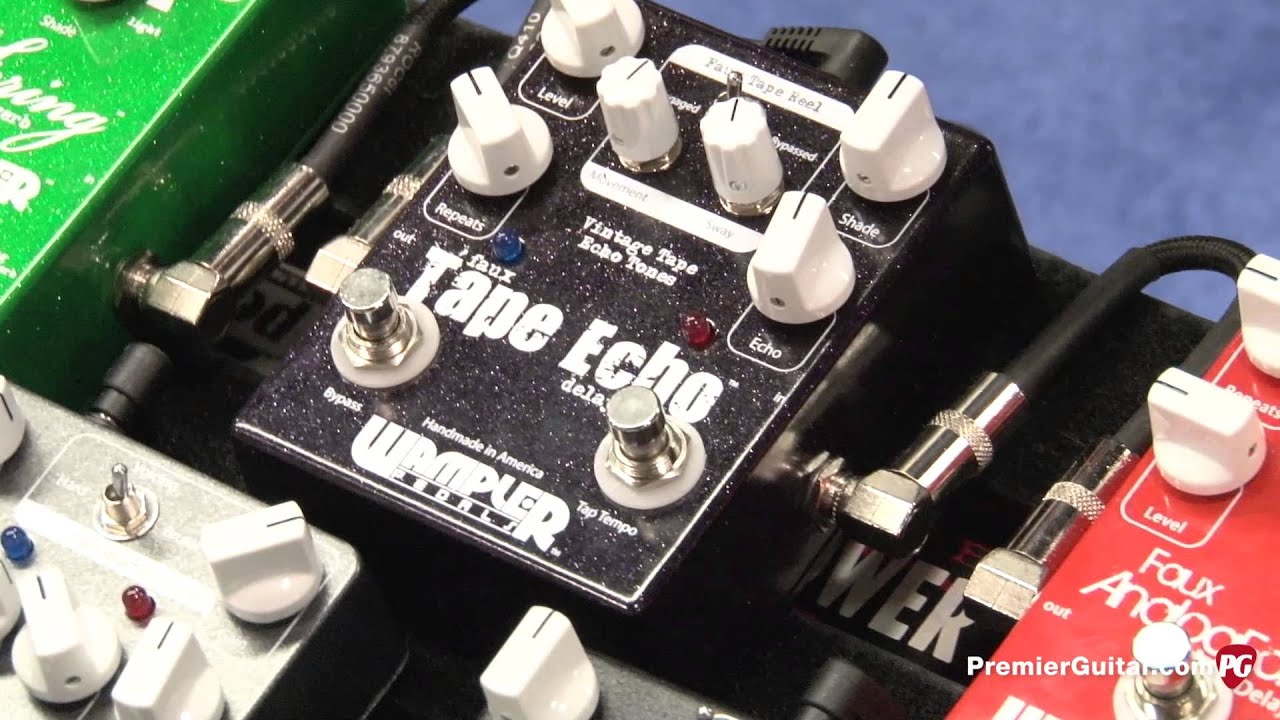 namm 39 13 wampler pedals dual fusion and tape echo youtube. Black Bedroom Furniture Sets. Home Design Ideas
