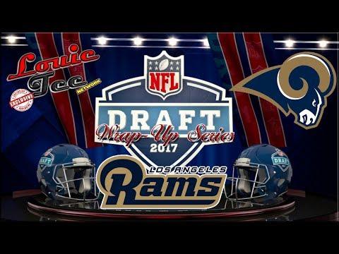 2017 NFL Draft Wrap-Up Series: Los Angeles Rams (Breakdown of Each Player Selected)