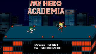 My Hero Academia Opening 1  - The Day 8-bit NES Remix