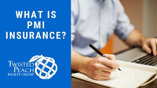 What is PMI mortgage insurance? Plus the better question; how do you get rid of it?