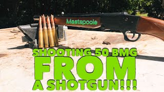 Shooting 50 BMG out of a shotgun