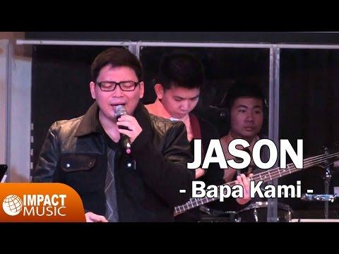 Jason - Bapa kami