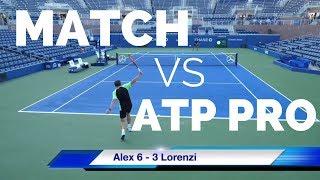 Alex vs ATP World No.33 Tennis Match - Court Level View (HD)