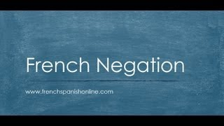 French Negation, the Negative in French thumbnail