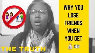 Why do you lose friends when you become successful/get rich? 5 Reasons