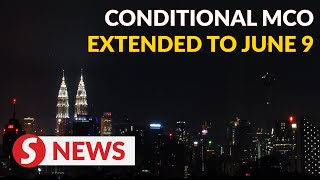 Conditional Mco Extended For Another Four Weeks To June 9