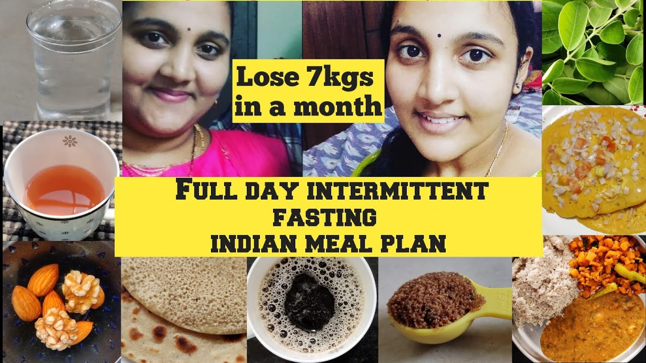 Intermittent Fasting Diet Plan For Weight Loss | How To Lose 7kgs Fast | One Full Day Meal Plan