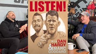 LISTEN! WITH MARC GODDARD & DAN HARDY - EPISODE #10