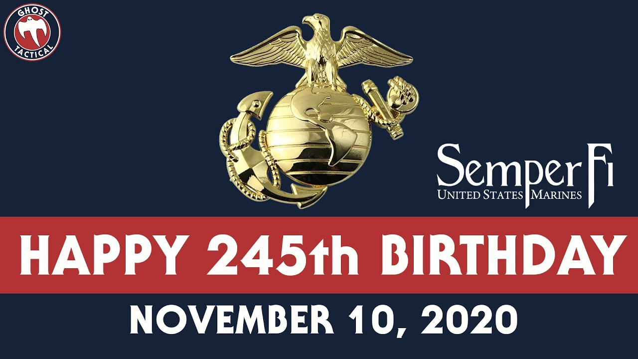 245th Marine Corps Birthday 2020 Youtube