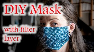 DIY Mask with filter layer!