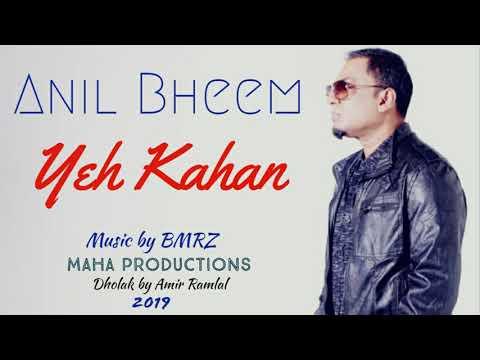 Yeh Kahan - Anil Bheem [BMRZ] [2019 Maha Productions]
