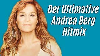 ANDREA BERG: Der ultimative Gefühle Hitmix 😍