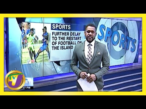Unauthorized Camp Delays Restart of National Premier League in Jamaica | TVJ Sports