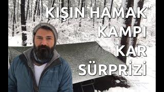 Kışın Hamak Kampı ve Kar Sürprizi