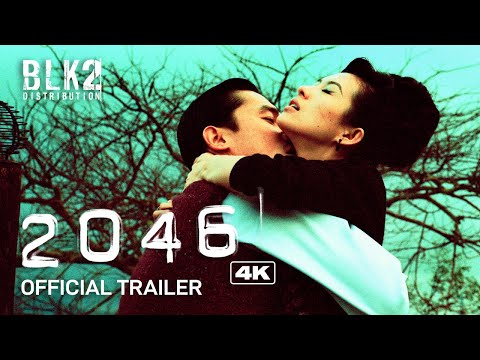 2046 4K   Official Trailer (English)