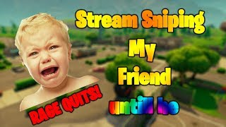 I stream sniped my friend until he RAGE QUIT!! | Fortnite Battle Royale