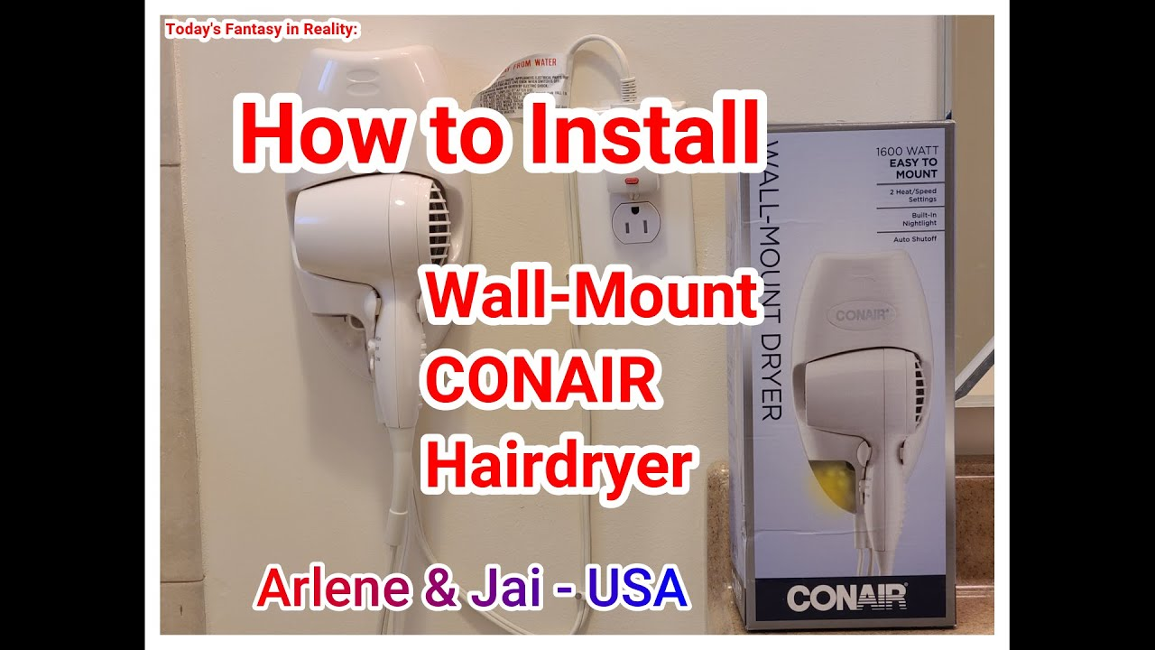 How To Install Wall Mount Conair Hair Dryer Manual Model 134nr Best Review Arlene Jai Usa Youtube