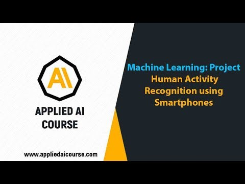 Human Activity Recognition using Smartphones @Applied AI Course/ AI Case Study