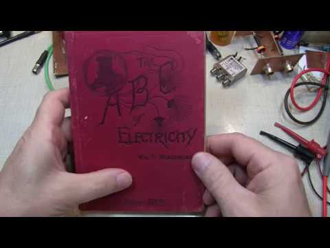 """#255: Vintage Tech: Book review """"ABC of Electricity"""" from 1889 endorsed by Edison"""