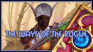 Hearthstone: The ways of the rogue (kingsbane rogue)