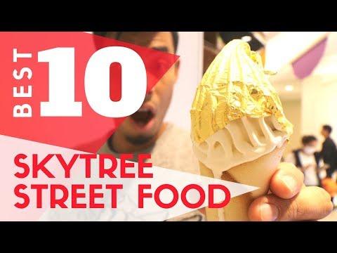 Tokyo Street Food   Top 10 Treats at Skytree