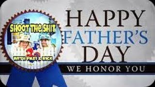 Shoot The Shit Happy Fathers Day thumbnail