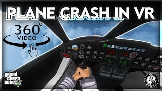 Plane Crash in Virtual Reality - 360° GTA V