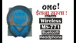 Wireless MS 771 MP3 Player Headphone Review Cheapest Bluetooth Headphone
