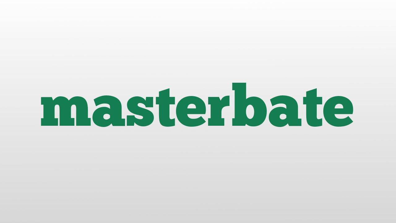Masterbate