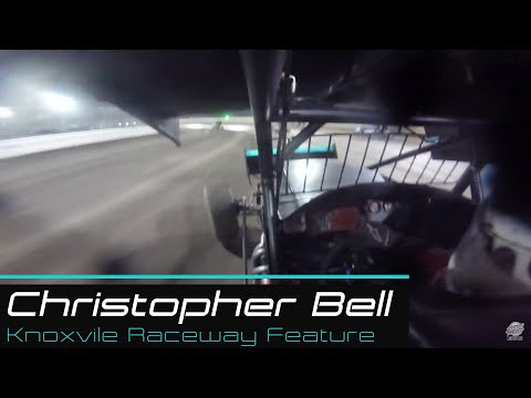 Knoxville Raceway | Christopher Bell Feature | 4/20/19